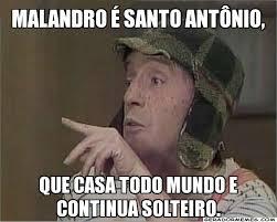 Antonio Meme - malandro é santo antônio que casa todo mundo e continua solteiro