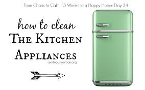 How To Clean The Kitchen by Cleaning The Kitchen Appliances Day 34 A Virtuous Woman