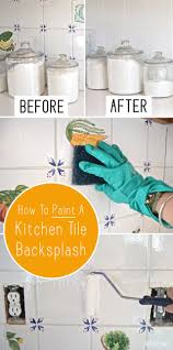 how to paint tile backsplash in kitchen how to paint a kitchen tile backsplash labour and caign