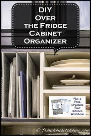 kitchen fridge cabinet diy over the refrigerator cabinet organizer