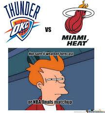 Meme Not Sure If - nba meme team on twitter thunder vs heat not sure if http t