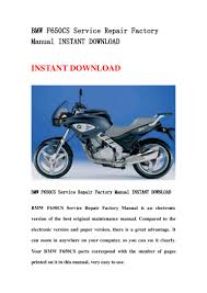 bmw f650 cs service repair factory manual instant download
