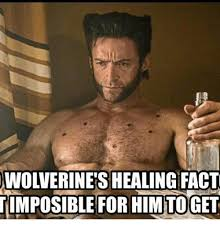 Wolverine Picture Meme - wolverine s healing fact timposible for himtoget meme on me me
