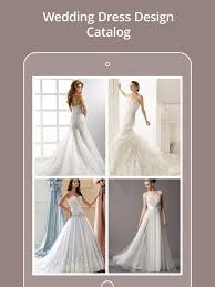 wedding catalogs wedding dress design catalogs on the app store