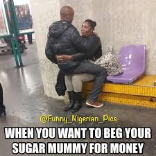 Sugar Mama Meme - funny pictures to spice up your day jokes etc nigeria