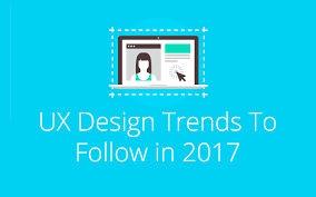 2017 design trends 6 ux web design trends to follow in 2017 just creative