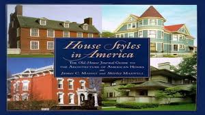 american house styles a concise guide youtube