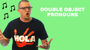 double object pronouns in spanish reflexive indirect direct