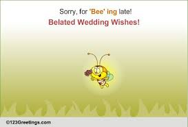 belated wedding card belated wedding wishes free belated wishes ecards greeting cards
