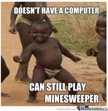 Third World Kid Meme - minesweeper by bunzybro meme center