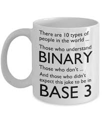 types of mugs math mugs there are 10 types of people in the world base 3