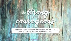 25 bible verses courage encouraging scripture