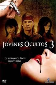 Jovenes Ocultos 3: Sed De Sangre