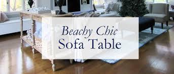 beachy chic sofa table migonis home