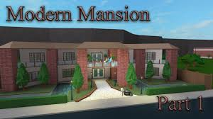 lets build bloxburg modern mansion part 1 youtube