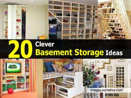 gorgeous storage ideas for basement 20 clever basement storage