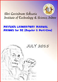 under graduate physics laboratory manual for ph1005 sgsits physics