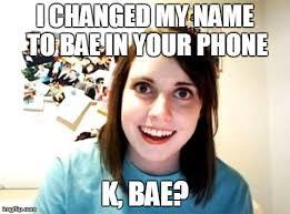 Bae Meme - image 799451 bae know your meme