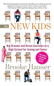 how to write a resume for teens the new kids big dreams and brave journeys at a high school for the new kids big dreams and brave journeys at a high school for immigrant teens brooke hauser 9781439163306 amazon com books
