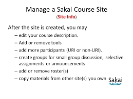 Sakai Help Desk Teaching And Learning With Sakai Getting Started For Faculty