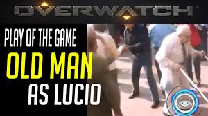 The Game Meme - meme parody overwatch play of the game old man lucio edition