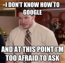 Google Meme Maker - image 853473 afraid to ask andy know your meme