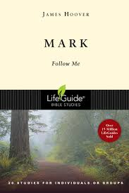 mark follow me lifeguide bible studies james hoover