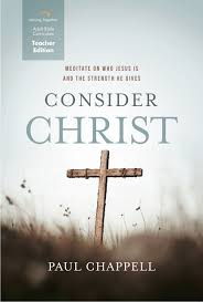 consider christ teacher edition striving together publications