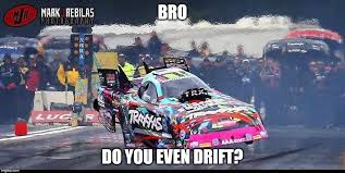 Drift Meme - image tagged in drift 2 imgflip