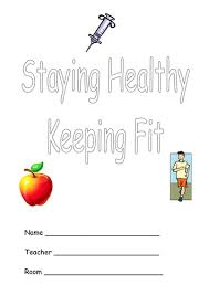 staying healthy keeping fit by geminiwhizz teaching resources tes