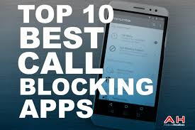 for android top 10 best call blocker apps for android september 2016