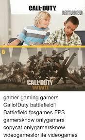 Meme Gamer - call duty battlefield wwii gamer gaming gamers callofduty