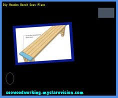 Diy Wooden Bench Seat Plans by Bench Seat Plans Deck 154038 Woodworking Plans And Projects