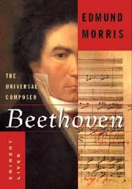 beethoven biography in brief beethoven the universal composer by edmund morris