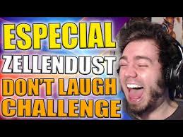Challenge Zellendust Songs In Especial Zellendust Don T Laugh Challenge Reaccionando