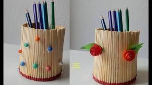 pen stand made by match sticks youtube