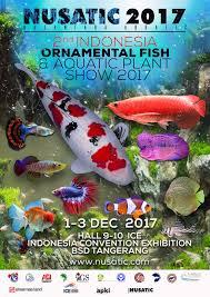 2nd indonesia ornamental fish aquatic plant show 2017