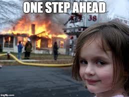 Disaster Girl Meme Generator - disaster girl meme imgflip
