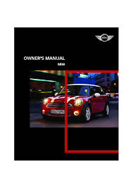 2007 mini cooper owners manual just give me the damn manual