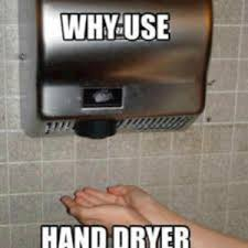 Hand Dryer Meme - why use hand dryer when you have pants by jude muthunayake meme