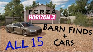 Barn Finds Cars Forza Horizon 3 All 15 Original Barn Find Locations Cars