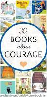 30 inspiring picture books about fear and courage