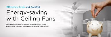 benefits of ceiling fans energy efficient ceiling fan energy star rated ceiling fans