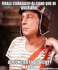 Ricky Martin Meme - orale cuadas al cabo que ni queria ir al concierto de ricky martin