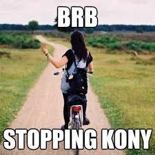 Kony Meme - stopping kony meme memes quickmeme