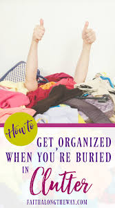 How To Purge Your Closet by How To Get Organized When You U0027re Buried In Clutter