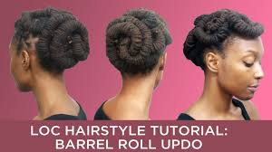 loc hairstyle tutorial barrel roll updo youtube