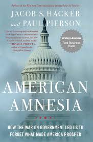 american amnesia book by jacob s hacker paul pierson
