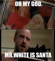 Jesse Pinkman Meme - mr white is santa lol pinterest breaking bad funny