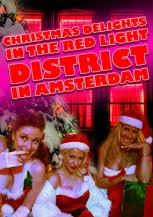 amsterdam red light district prices christmas delights in the red light district of amsterdam